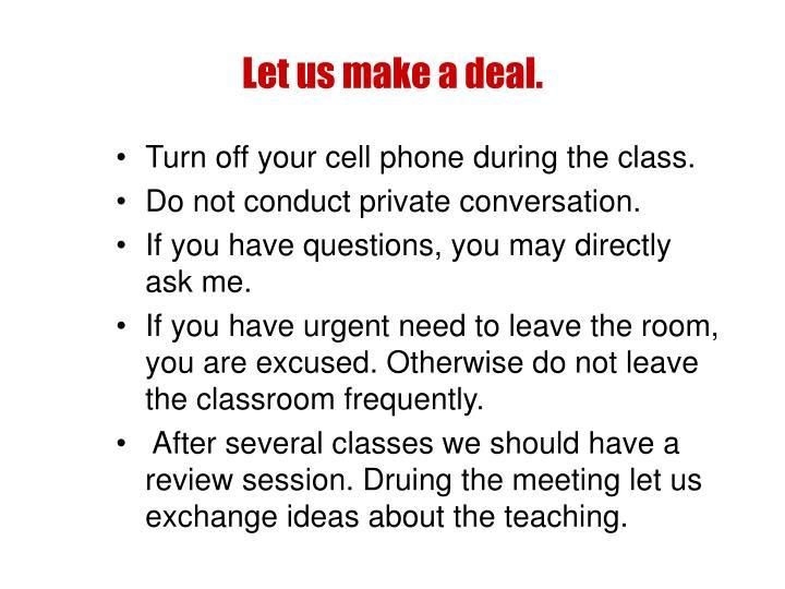 Let us make a deal.