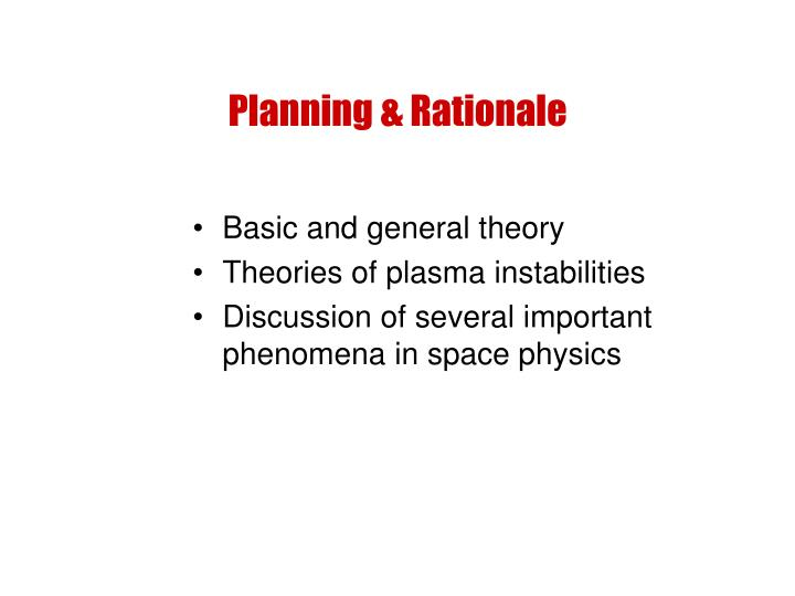 Planning & Rationale