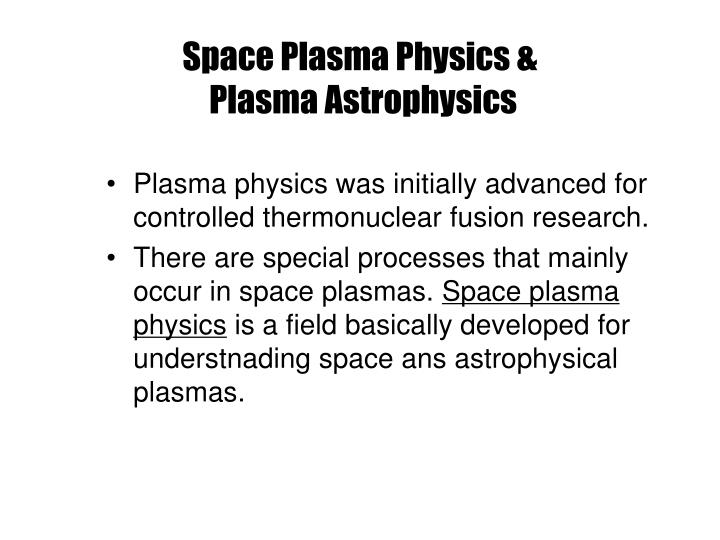 Space Plasma Physics &
