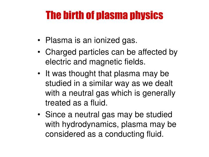 The birth of plasma physics