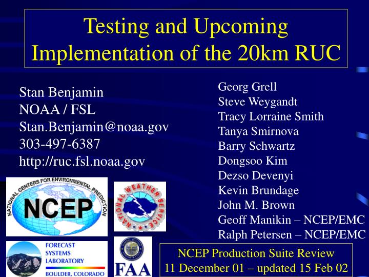 Testing and upcoming implementation of the 20km ruc