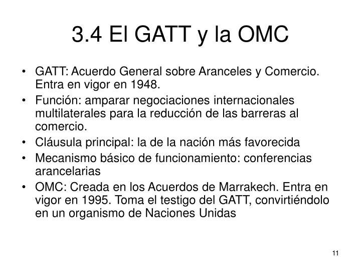 3.4 El GATT y la OMC