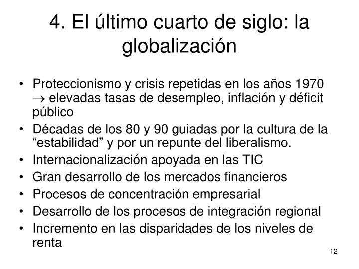 4. El último cuarto de siglo: la globalización