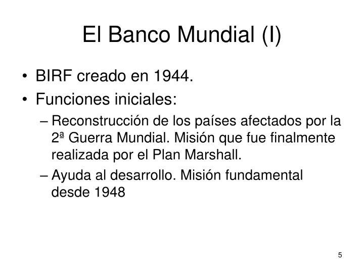 El Banco Mundial (I)