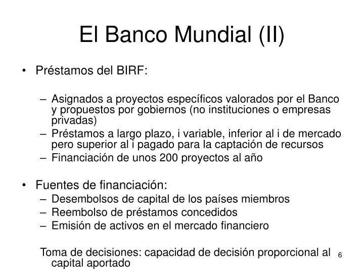 El Banco Mundial (II)