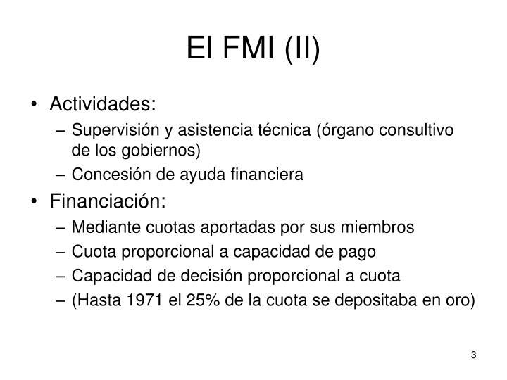El FMI (II)