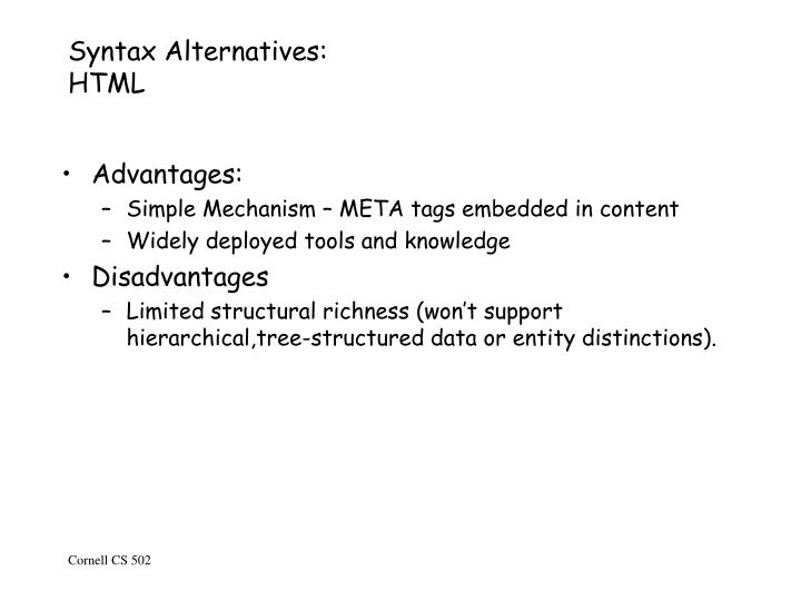 Syntax Alternatives: