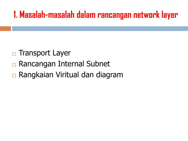 1. Masalah-masalah dalam rancangan network layer