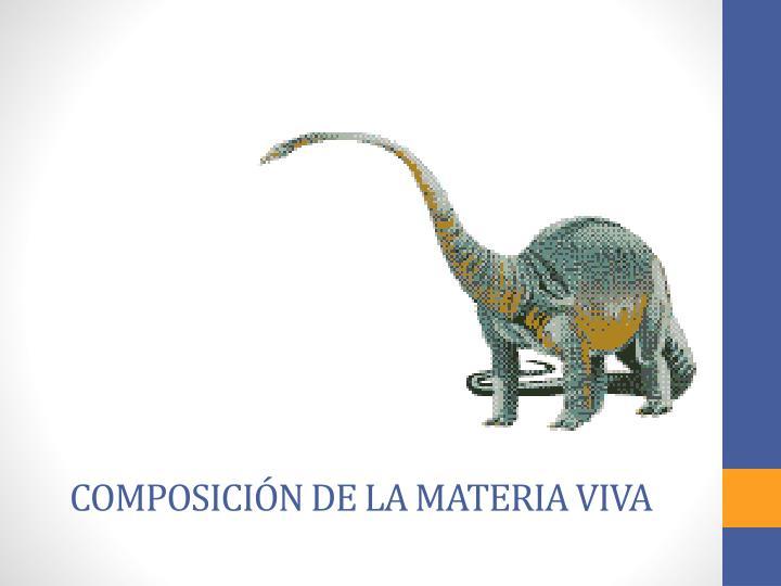 Composición de la Materia Viva