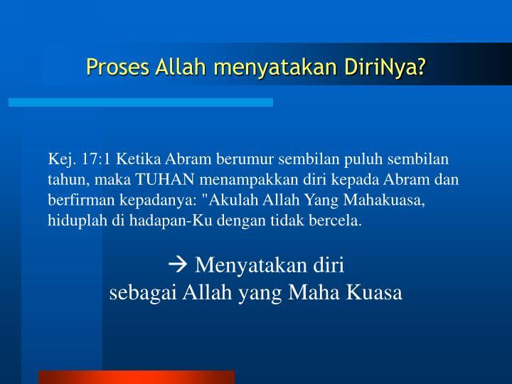 Proses Allah menyatakan DiriNya?