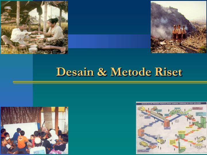 Desain & Metode Riset
