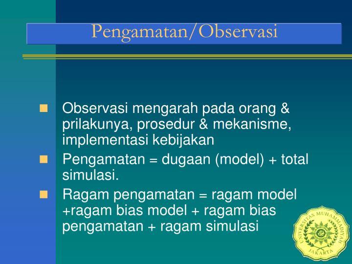 Pengamatan/Observasi