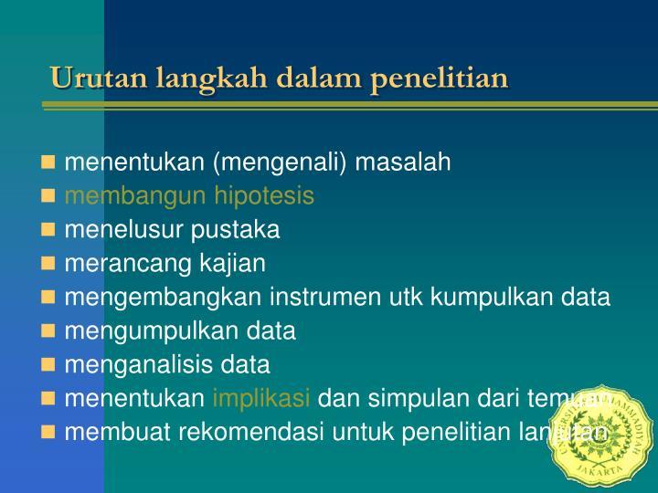 Urutan langkah dalam penelitian