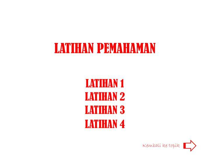 LATIHAN PEMAHAMAN