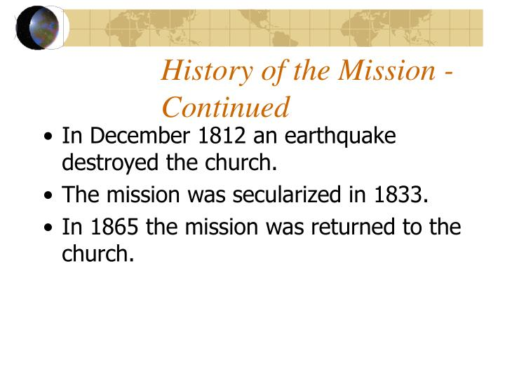 History of the Mission - Continued