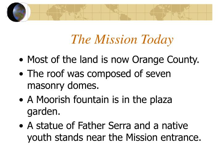 The Mission Today