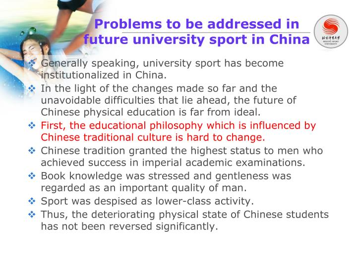 Problems to be addressed in future university sport in China