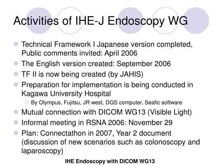 Activities of IHE-J Endoscopy WG