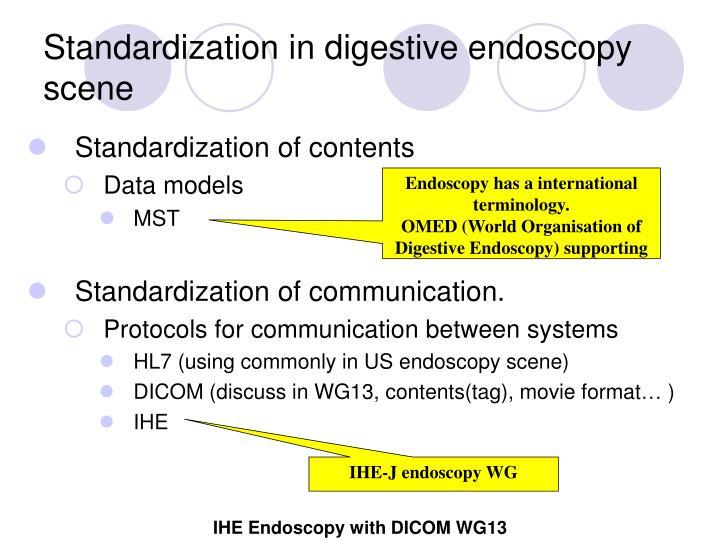 Standardization in digestive endoscopy scene