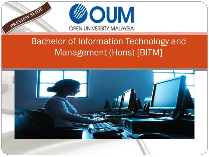 Information Technology Management: Bachelor Of Information Technology And Management