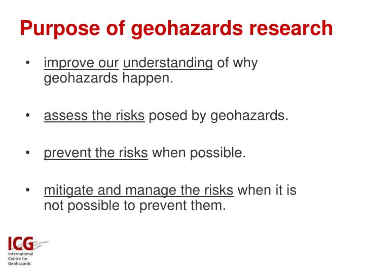 Purpose of geohazards research