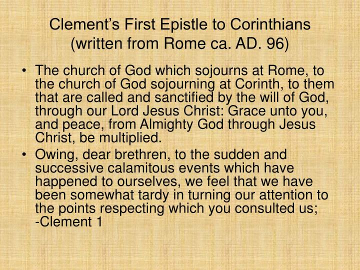 Clement's First Epistle to Corinthians (written from Rome ca. AD. 96)