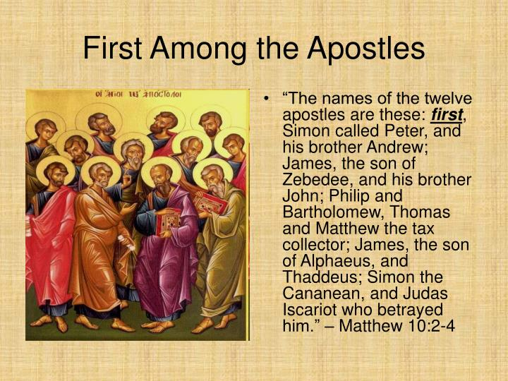 First Among the Apostles