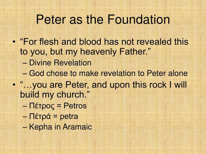 Peter as the Foundation