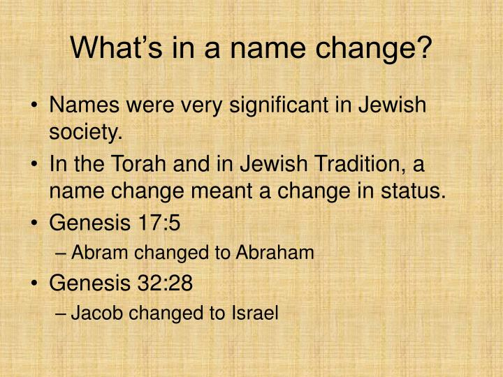 What's in a name change?