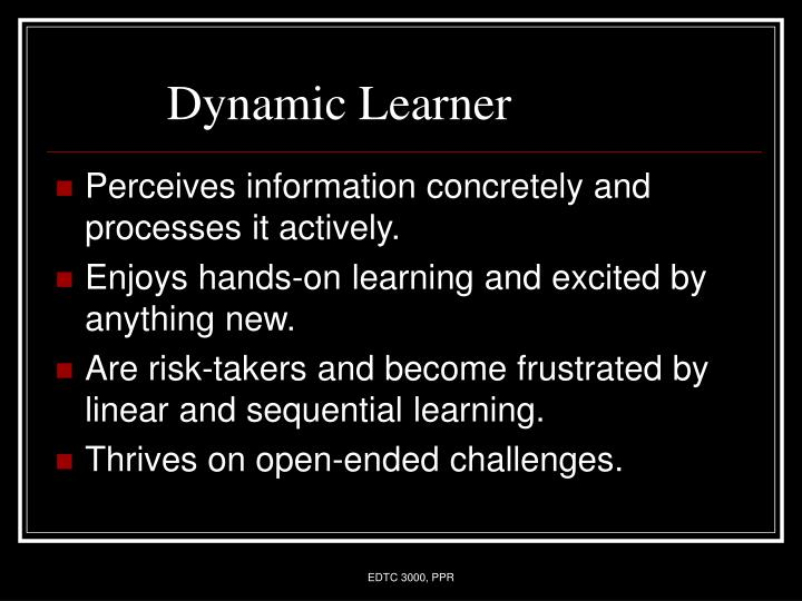 Dynamic Learner
