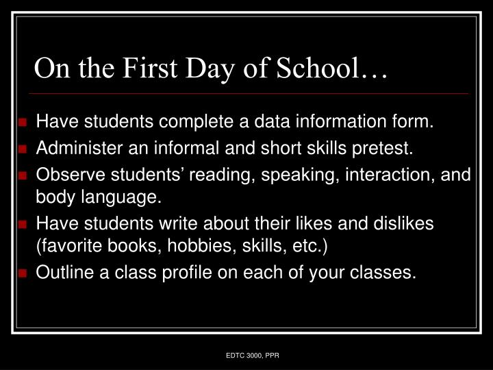 On the First Day of School…