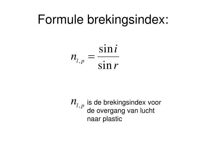Formule brekingsindex: