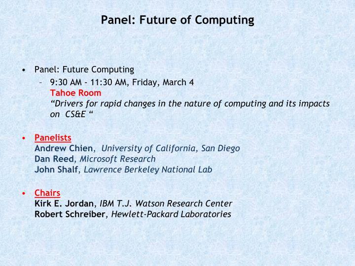 Panel: Future of Computing