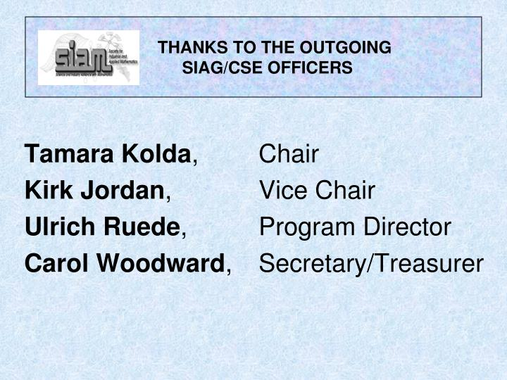 Thanks to the outgoing siag cse officers