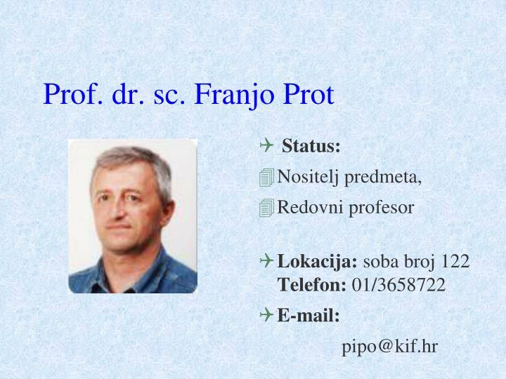Prof. dr. sc. Franjo Prot