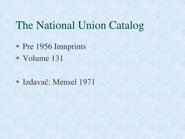 The National Union Catalog