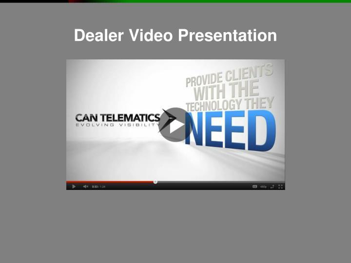 Dealer Video Presentation