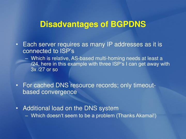 Disadvantages of BGPDNS