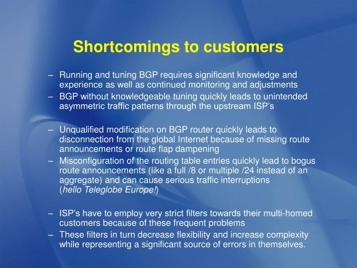 Shortcomings to customers