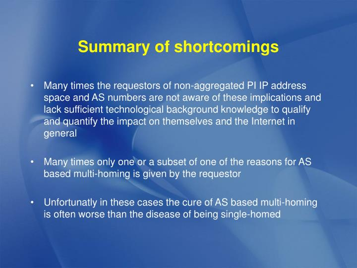 Summary of shortcomings