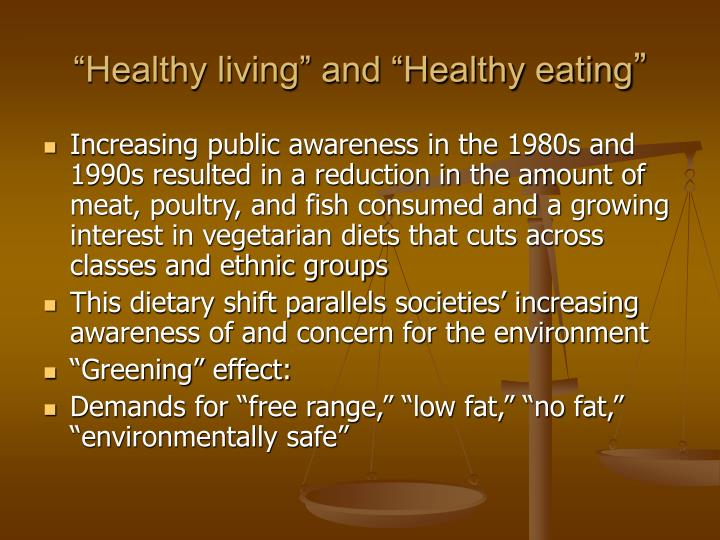 Healthy living and healthy eating