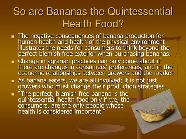 So are Bananas the Quintessential Health Food?
