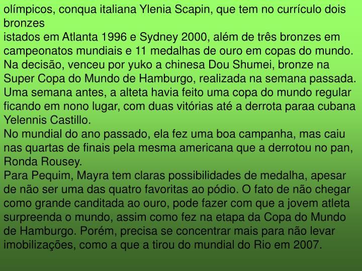 olímpicos, conqua italiana Ylenia Scapin, que tem no currículo dois bronzes