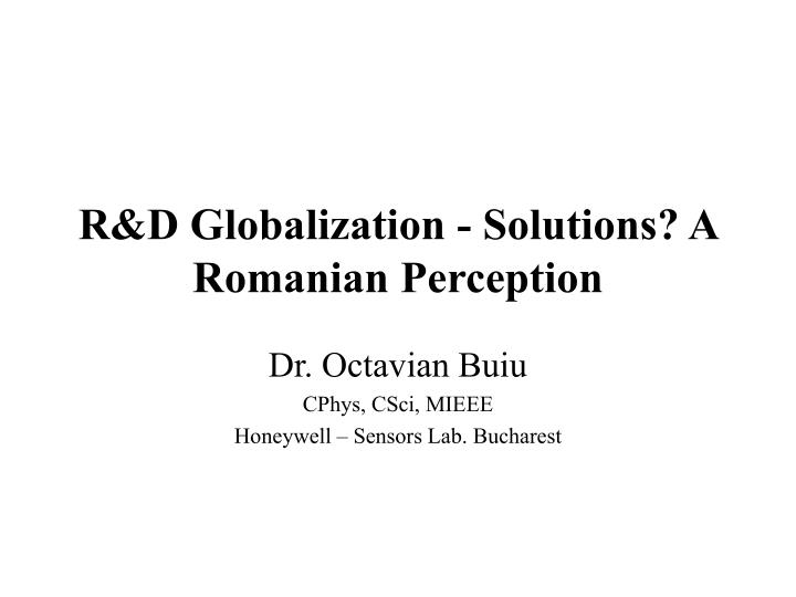 R d globalization solutions a romanian perception