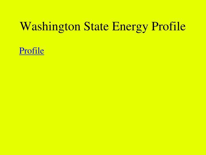Washington State Energy Profile
