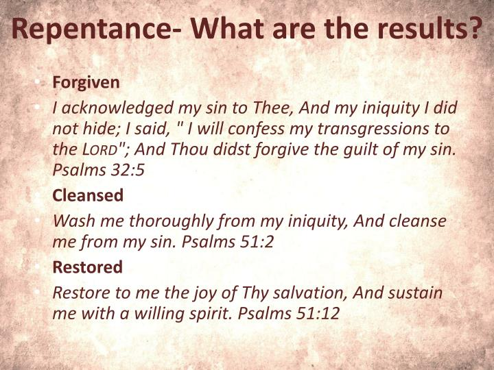 Repentance- What are the results?