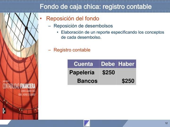 Fondo de caja chica: registro contable