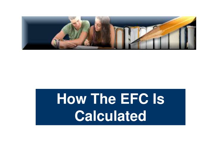 How The EFC Is Calculated