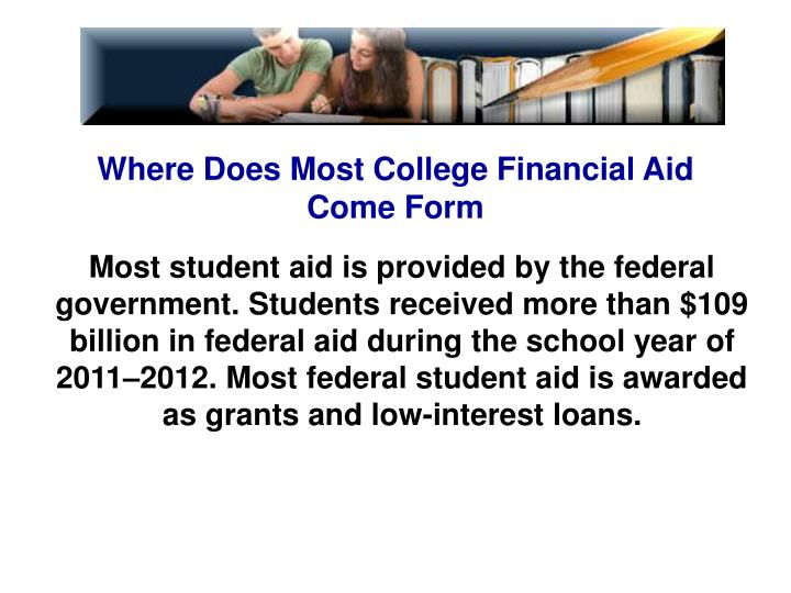 Where Does Most College Financial Aid Come Form