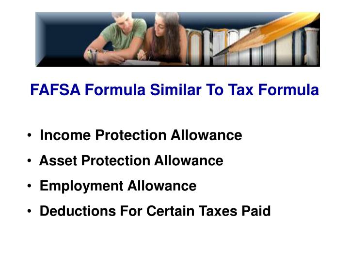 FAFSA Formula Similar To Tax Formula